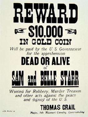 Reward poster for Belle Starr (1848-89) c.1882 (print) 13th