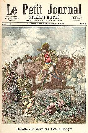Revolt of the Last of the Redskins, from ''Le Petit Journal'', 13th December 1890
