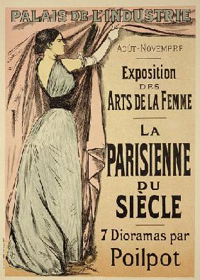 Reproduction of a poster advertising 'La Parisienne du Siecle' an exhibit of seven dioramas by Poilp 1892