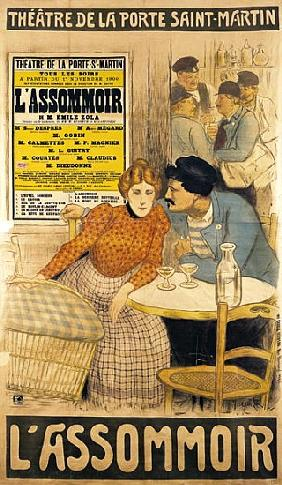 Poster advertising ''L''Assommoir'' M.M.W. Busnach and O. Gastineau at the Porte Saint-Martin Theatr